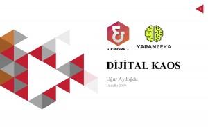 Dijital Kaos - Uğur Aydoğdu - 2019 Unitalks-2